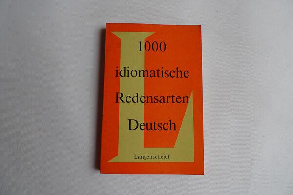 1000 idiomatische Redewendungen