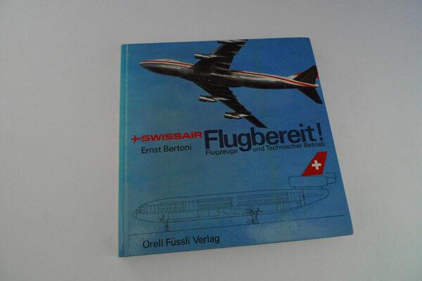 Swissair. Flugbereit!